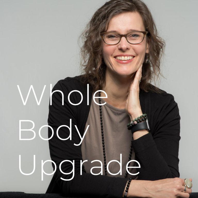 Whole Body Upgrade